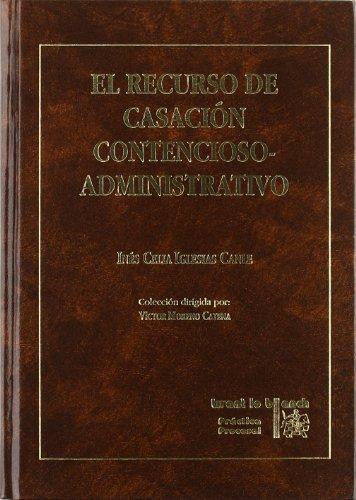 9788484420835: El recurso de casación contencioso-administrativo