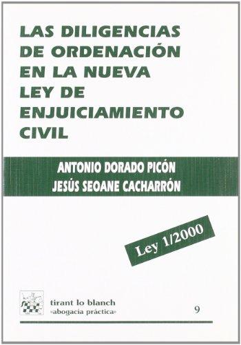 9788484421191: Las diligencias de ordenación en la nueva ley de enjuiciamiento civil