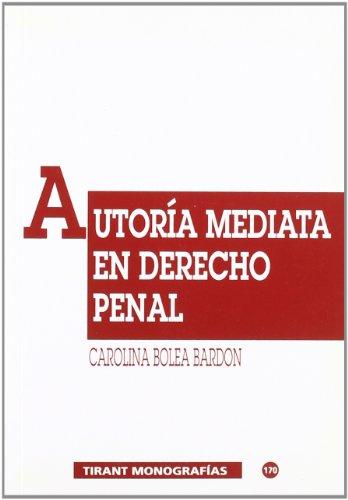 9788484421276: Autor?a mediata en derecho penal