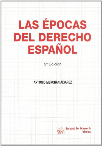 9788484421689: Las épocas del derecho Español