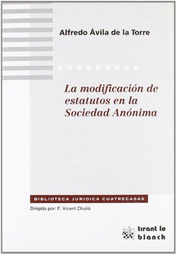 9788484422631: La modificación de estatutos en la Sociedad Anónima