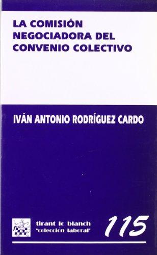 9788484422976: La comisión negociadora del convenio colectivo
