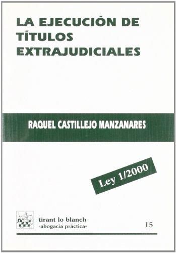 9788484423362: La ejecución de títulos extrajudiciales