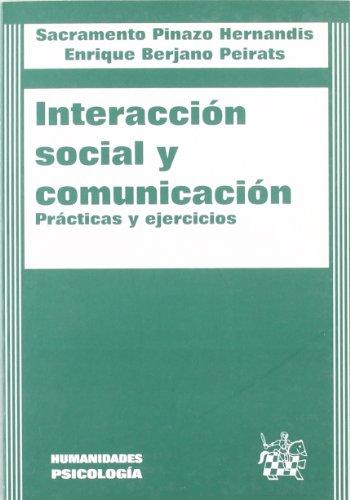 9788484424208: Interacción social y comunicación. Prácticas y ejercicios.