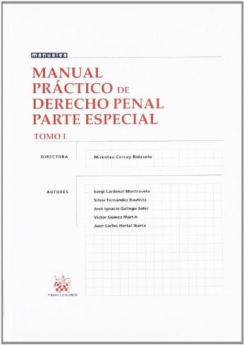 9788484426783: Manual Práctico de Derecho Penal Parte Especial Tomo I