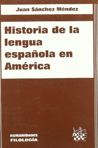 9788484427117: Historia de la lengua española de América