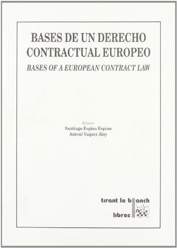 9788484428602: Bases de un derecho contractual europeo