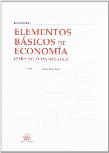 9788484429470: Elementos básicos de economía (para no economistas)