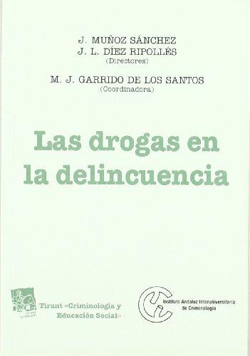 9788484429616: Las drogas en la delincuencia (Criminologia (tirant))