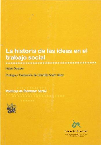 9788484429661: La historia de las ideas en el trabajo social