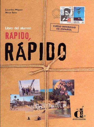 Rapido, Rapido: Libro Del Alumno: Miquel, Lourdes; Sans,