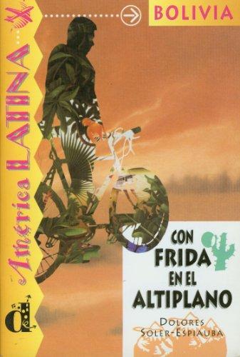 9788484430971: Lecturas Serie America Latina: Con Frida En El Altiplano (Bolivia) (Spanish Edition)