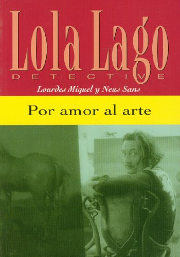 9788484431046: Por amor al arte. Serie Lola Lago. Libro