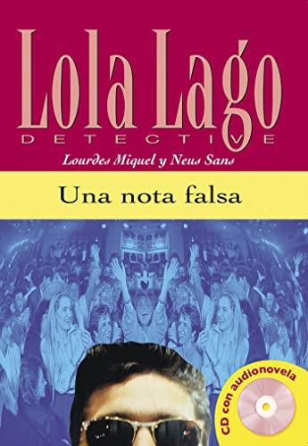 9788484431299: Una nota falsa. Serie Lola Lago. Libro + CD (Ele- Lecturas Gradu.Adultos)