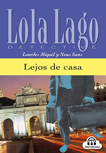 Lola Lago, Detective: Lejos de Casa: Miquel, Lourdes