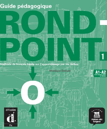 9788484431626: Rond-Point: Guide Pedagogique 1 (French Edition)