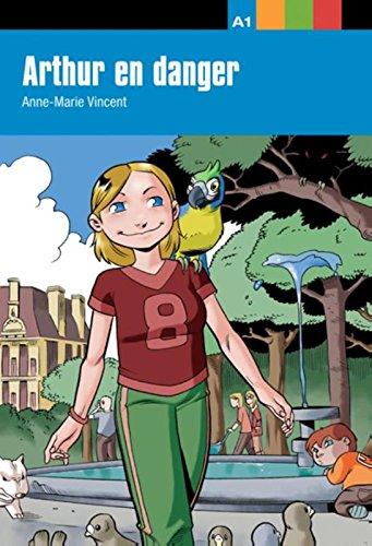 9788484431657: Arthur en danger (Aventure jeune)