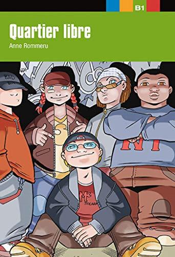 9788484431718: Quartier libre: Quartier libre, Aventure Jeune (Fle-Lecturas Graduadas Jove)