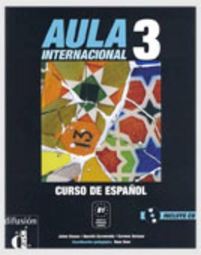 9788484432326: Aula internaciónal. Libro del alumno. Per le Scuole superiori. Con CD Audio. Con espansione online: Aula Internacional 3 Libro del alumno + CD: Student's Book (Ele - Texto Español)