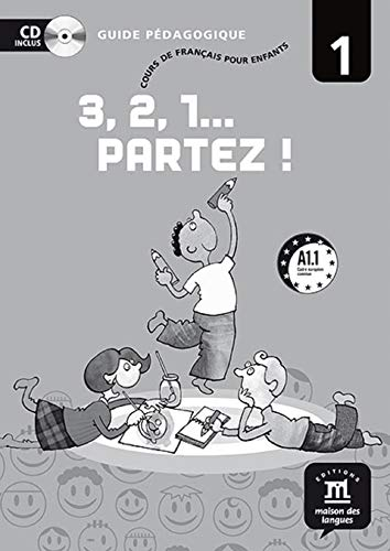 9788484432470: 3,2,1 Partez!: Guide Pedagogique + CD 1 (French Edition)