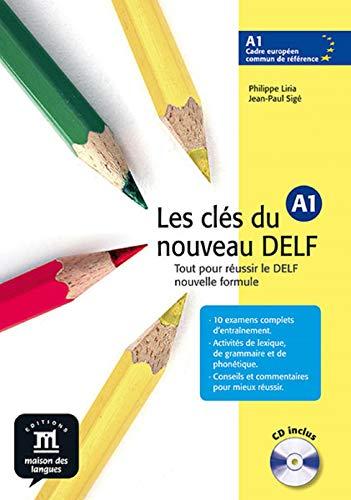 9788484433507: Les clés du nouveau Delf. A1. Con CD Audio. Per le Scuole superiori: Les clés du nouveau DELF A1 - Libro del alumno + CD (Fle- Texto Frances)