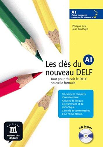 9788484433507: Les cles du nouveau DELF: Livre de l'eleve A1 + CD