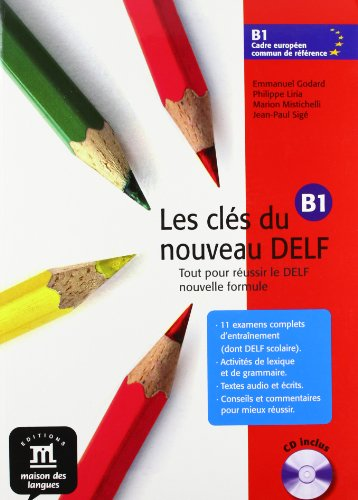 9788484433774: Les clés du nouveau Delf. B1. Livre de l'élève. Con CD Audio. Per le Scuole superiori