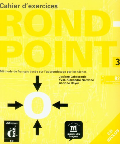 9788484433903: Rond Point. Cahier d'exercices. Per le Scuole superiori. Con CD Audio: Rond-Point 3 - Cuaderno de ejercicios + CD