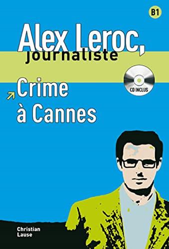 9788484433941: Crime à Cannes + CD (Alex Leroc Journaliste)