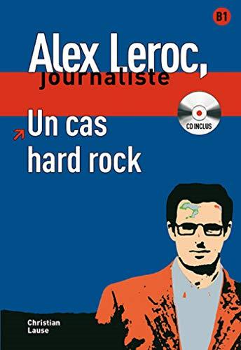 9788484434009: Un cas hard rock + CD (Alex Leroc Journaliste)