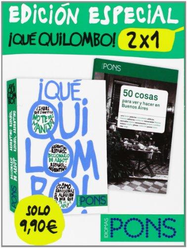 9788484434030: ¡Qué Quilombo! 2 x 1 (Diccionario Argentino/Español Español/Argentino) + guía alternativa de Buenos Aires (Diccionarios De Argot)