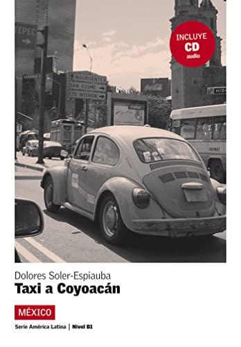 9788484434054: Taxi a Coyoacán. Serie América Latina. Libro + CD (America latina)