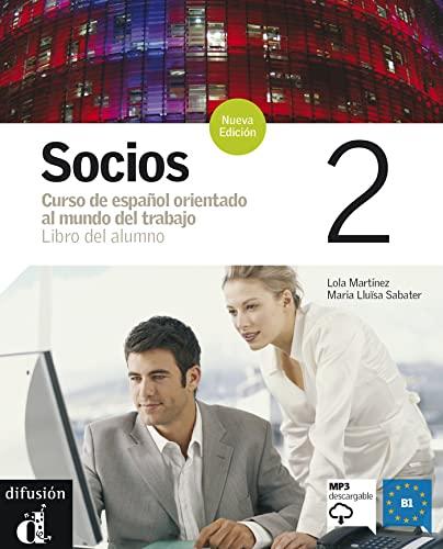 9788484434184: Socios. Libro del alumno. Con CD Audio.: Socios 2, Nueva edición. Libro del alumno + CD (Ele - Texto Español)