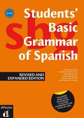 9788484434375: Students' Basic Grammar of Spanish: Book A1-B1 - Revised and Expanded Edition 2013 (Spanish Edition)