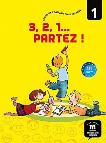 9788484434405: 3, 2 ,1 Partez! 1 Libro del alumno (French Edition)