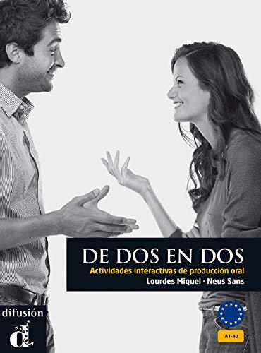 9788484434498: De dos en dos. Edición 25 aniversario (Ele - Texto Español)