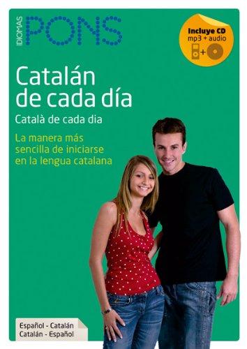 Catalán de cada día + CD (Pons: editorial