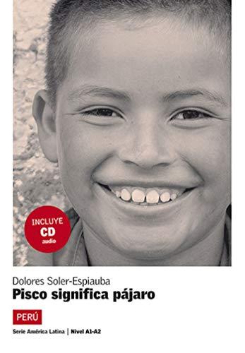9788484434801: Pisco significa pajaro (1CD audio)