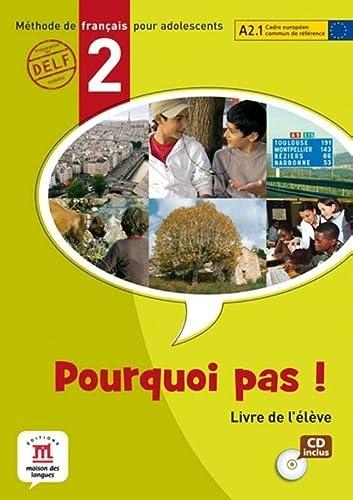 Pourquoi Pas? 2 Livre de l'eleve Internacional: Michele Bosquet; Matilde