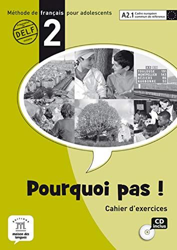 Pourquoi Pas? 2 Cahier d exercices Internacional: Michele Bosquet, Matilde