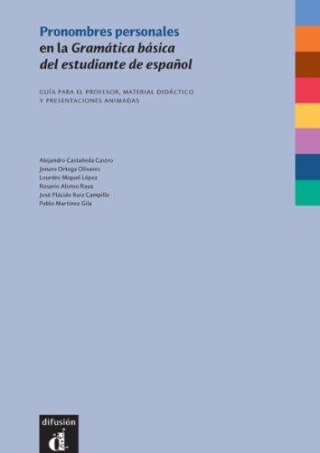 Pronombres personales en la Gramatica básica del: Castañeda Castro,Alejandro,Ortega Olivares,Jenaro,Miguél