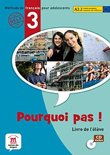 9788484435327: Pourquoi pas! 3 - Libro del alumno + CD (Fle- Texto Frances)