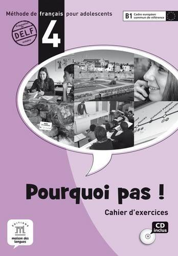 9788484435396: Pourquoi Pas? 4 Cahier d exercices Int. + CD (French Edition)