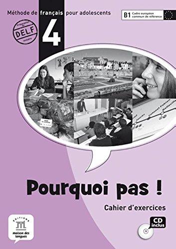 9788484435396: Pourquoi pas!: Cahier d'exercises + CD 4