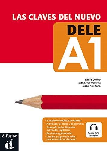 9788484436331: Las claves del nuevo DELE A1. Libro del alumno + CD (French Edition)