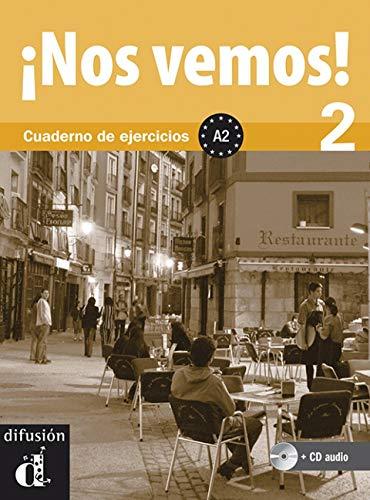9788484436546: Nos vemos! 2. Cuaderno de ejercicios + CD (Spanish Edition)