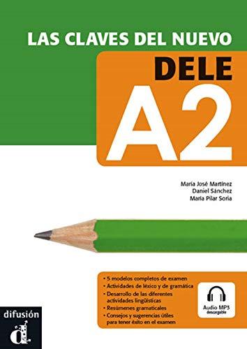 9788484436577: Las claves del nuevo DELE A2 + Audio MP3 descargable (Ele - Texto Español)