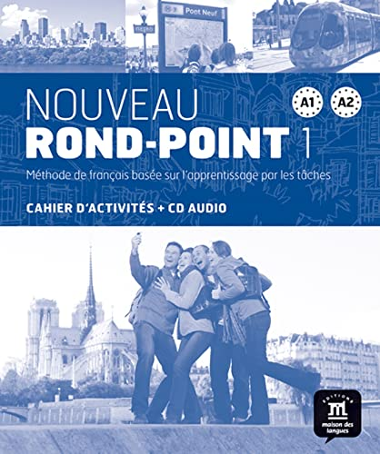 9788484436621: NOUVEAU ROND-POINT A1-A2 CAHIER D'EXERCICES + CD (FLE NIVEAU ADULTE TVA 5,5%) (French Edition)