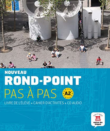 9788484436669: Rond-Point Pas a Pas: Livre De L'Eleve + Cahier D'Activites + CD (Level A2) (French Edition)