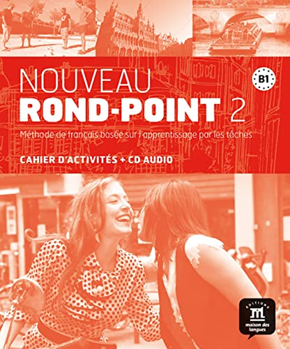 9788484436966: Nouveau rond-point. B1. Per le Scuole superiori. Con CD. Con e-book. Con espansione online: Nouveau Rond-Point 2 - Cahier d'exercices + CD: Noveau Rond Point 3 Cahier d'exercises (Fle- Texto Frances)